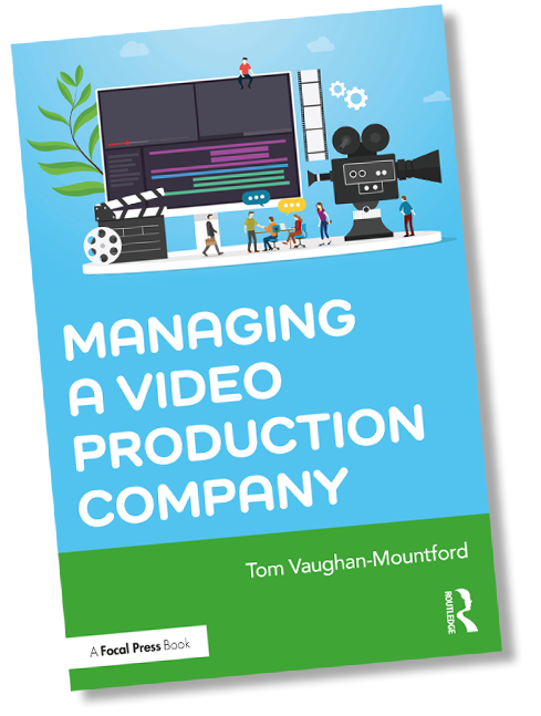 Managing a Video Production Company book cover by Focal Press